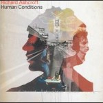 Richard Ashcroft &#8211; Human Conditions