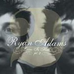 Ryan Adams &#8211; Love is hell vol.2
