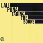 Lali Puna – Faking the books