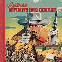 The Jeevas – Cowboys & indians