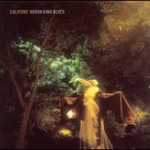 Califone &#8211; Heron king blues