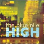 The Blue Nile – High