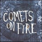 Comets On Fire &#8211; Blue cathedral