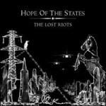 Hope Of The States – The lost riots