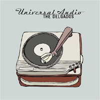 Photo of The Delgados – Universal audio