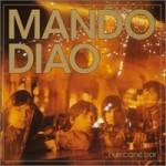 Mando Diao &#8211; Hurricane Bar