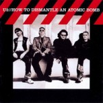 U2 &#8211; How to dismantle an atomic bomb