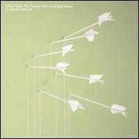 Modest Mouse – Good news for people who love bad news