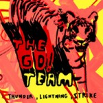 The Go! Team &#8211; Thunder, lightning, strike