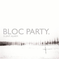 Bloc Party – Silent alarm