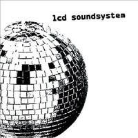 LCD Soundsystem – LCD Soundsystem