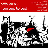 Havalina Blu – From bed to bed