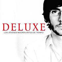 Photo of Deluxe – Los jóvenes mueren antes de tiempo