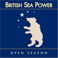 British Sea Power – Open Season