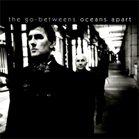 Photo of The Go-Betweens – Oceans apart