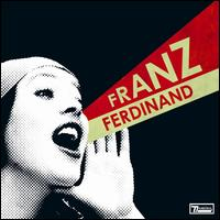 Franz Ferdinand – You could have it so much better