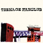 Teenage Fanclub &#8211; Man made
