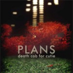 Death cab for cutie &#8211; Plans