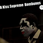 Bombones  A kiss supreme