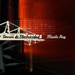 Manta Ray &#8211; Torres de electricidad