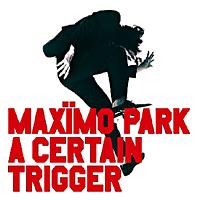 Photo of Maxïmo Park – A certain trigger