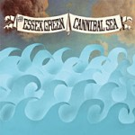 The Essex Green- Cannibal sea