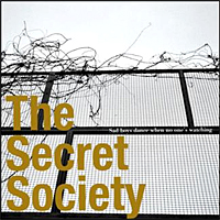 The Secret Society – Sad boys dance when no one's watching