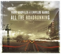 Photo of Mark Knopfler & Emmylou Harris – All the roadrunning