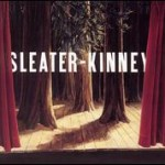Sleater-Kinney &#8211; The Woods