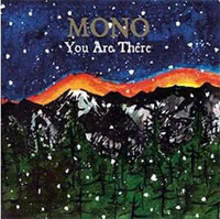 Photo of Mono – You are there