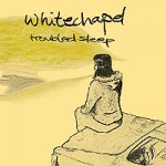 Whitechapel – Troubled sleep