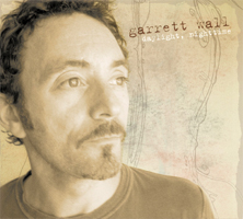 Garrett Wall – Daylight, nighttime