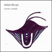 Lou Barlow – Mirror the eye