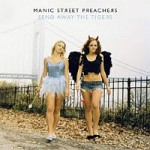 Manic Street Preachers- Send away the tigers
