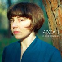 Photo of Aroah – El día después