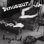 Dinosaur Jr. – Beyond