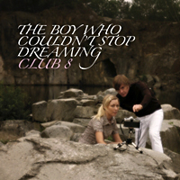 Club 8 – The boy who couldn't stop dreaming