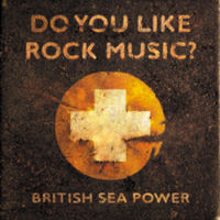 Photo of British Sea Power – Do you like rock music?