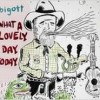 Bigott – What a lovely day today