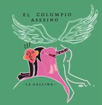 elcolumpioasesino_lagallina