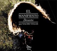 Photo of Nacho Vegas – El Manifiesto Desastre