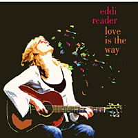 Eddi Reader- Love is the way