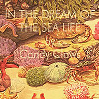 Candy Claws- In The Dream Of The Sea Life