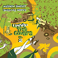 Matthew Sweet & Susanna Hoffs – Under the covers, Vol. 2