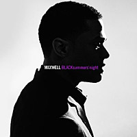 Maxwell – BLACKsummers'night