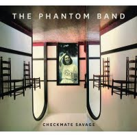 Photo of The Phantom Band – Checkmate Savage