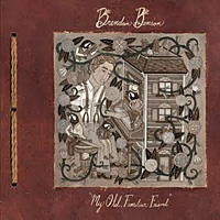 Brendan Benson – My old familiar friend