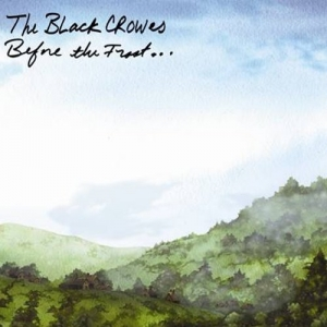 The Black Crowes – Before the frost… until the breeze
