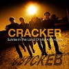 Cracker – Sunrise in the land of milk and honey