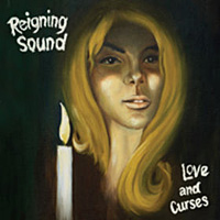 Photo of Reigning Sound – Love and curses